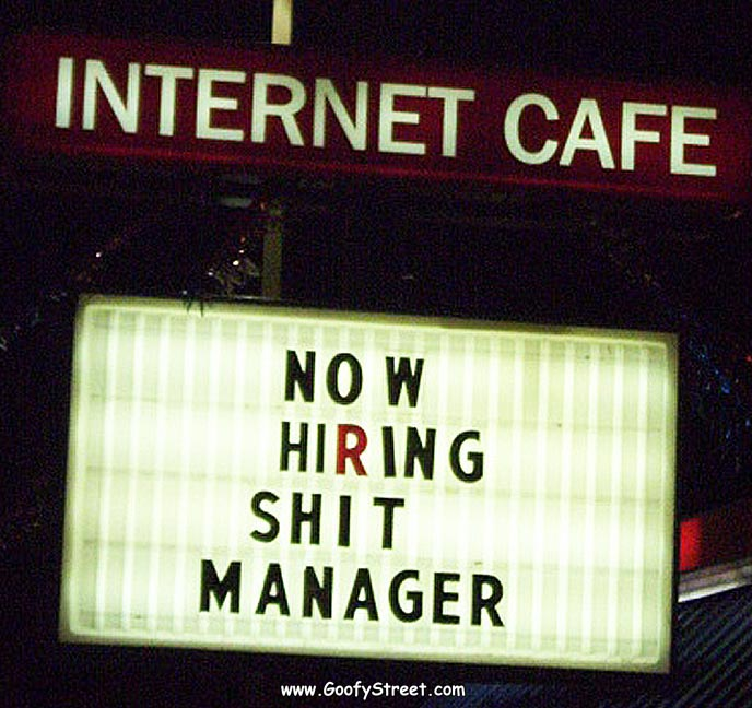 signs hiring shit manager